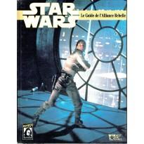 Le Guide de l'Alliance Rebelle (jdr Star Wars D6 La Guerre des Etoiles)