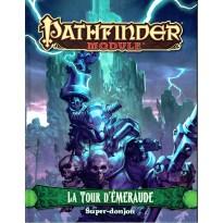 La Tour d'Emeraude (jdr Pathfinder Module en VF)