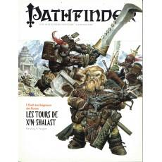 L'Eveil des Seigneurs des Runes 6 - Les Tours de Xin-Shalast (jdr Pathfinder en VF)