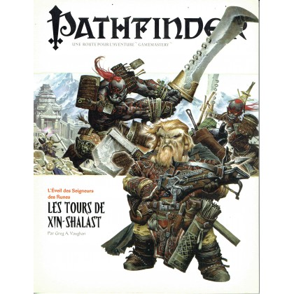 L'Eveil des Seigneurs des Runes 6 - Les Tours de Xin-Shalast (jdr Pathfinder en VF) 003