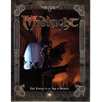 Midnight - Epic Fantasy in the Age of Shadow (livre de base jdr d20 System en VO) 002