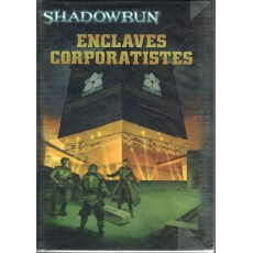 Enclaves Corporatistes (jdr Shadowrun V4 en VF)