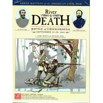 River of Death - Battle of Chickamauga 1863 (wargame GMT en VO) 001