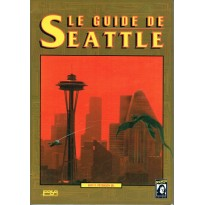 Le Guide de Seattle (jdr Shadowrun 1ère édition en VF)