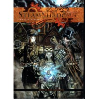 Steamshadows - Le jeu de rôle Steampunk (livre de base JDR Editions en VF) 001