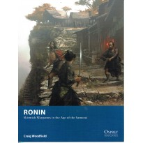 Ronin - Skirmish Wargames in the Age of the Samurai (Livre de règles Osprey Wargames en VO)