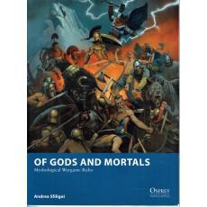 Of Gods and Mortals - Mythological Wargame Rules (Livre de règles Osprey Wargames en VO)