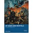 Of Gods and Mortals - Mythological Wargame Rules (Livre de règles Osprey Wargames en VO) 001