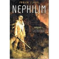 Nephilim - Intégrale 1 Les Déchus (roman Nephilim de Fabien Clavel en VF)