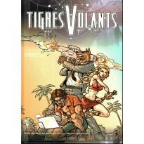 Tigres Volants - Livre de base (jdr 2ème édition en VF) 002