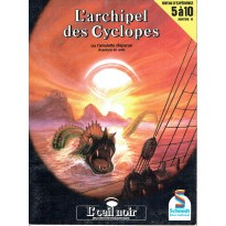L'archipel des Cyclopes (jdr L'Oeil Noir Schmidt en VF) 005