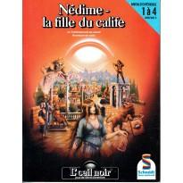 Nédime - La fille du calife (jdr L'Oeil Noir Schmidt en VF) 002