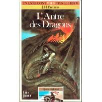 314 - L'Antre des Dragons (Un livre dont vous êtes le Héros - Gallimard) 002