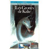 296 - Les Grottes de Kalte (Un livre dont vous êtes le Héros - Gallimard) 003