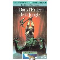 420 - Dans l'Enfer de la Jungle (Un livre dont vous êtes le Héros - Gallimard) 001