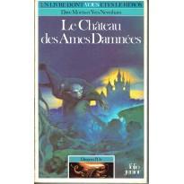 356 - Le Château des Ames Damnées (Un livre dont vous êtes le Héros) 002