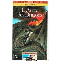 314 - L'Antre des Dragons (Un livre dont vous êtes le Héros - Gallimard) 003