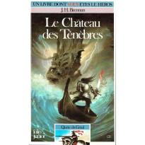315 - Le Château des Ténèbres (Un livre dont vous êtes le Héros - Gallimard) 002