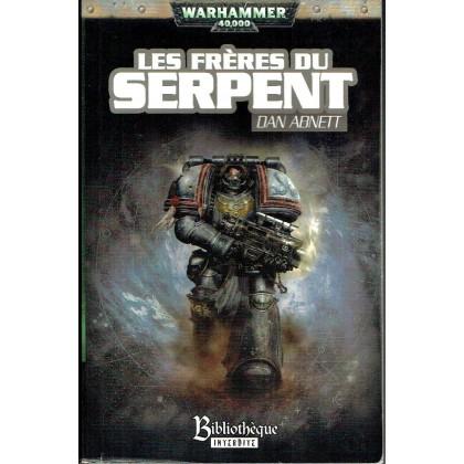 Les Frères du Serpent (roman Warhammer 40,000 en VF) 001