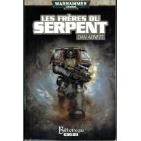 Les Frères du Serpent (roman Warhammer 40,000 en VF)