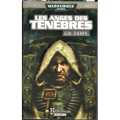 Les Anges des Ténèbres (roman Warhammer 40,000 en VF) 002
