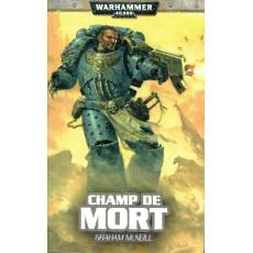 Champ de Mort (roman Warhammer 40,000 en VF)