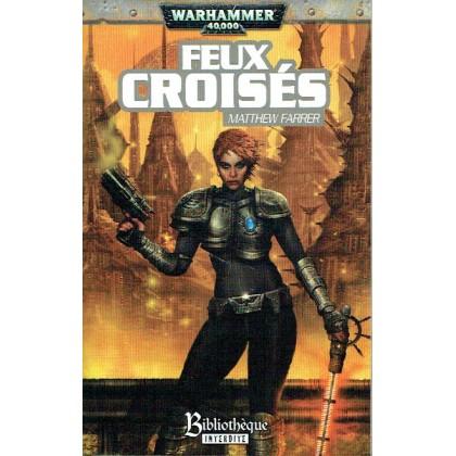 Feux Croisés (roman Warhammer 40,000 en VF) 005