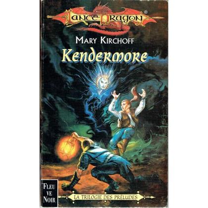 Kendermore (roman LanceDragon en VF) 001
