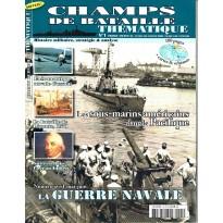 Champs de Bataille N° 1 Thématique (Magazine histoire militaire) 001