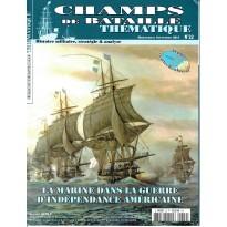 Champs de Bataille N° 22 Thématique (Magazine histoire militaire)