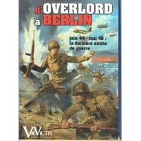 D'Overlord à Berlin (wargame complet Vae Victis en VF)