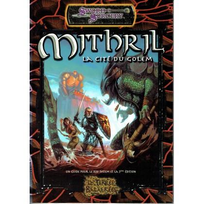 Les Terres Balafrées - Mithril la Cité du Golem (jdr Sword & Sorcery en VF) 007