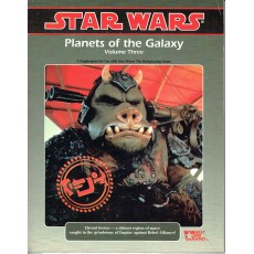 Planets of the Galaxy - Volume Three (jdr Star Wars D6 en VO)