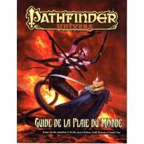 Guide de la Plaie du Monde (jdr Pathfinder Univers en VF)