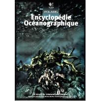 Encyclopédie Océanographique (jdr Polaris 1ère édition en VF)