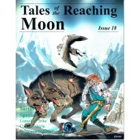Tales of the Reaching Moon - Issue 18 (magazine jdr Runequest - Glorantha en VO) 003