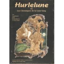 Hurlelune N° 6 - Les Chroniques de la Lune-Sang (jdr Hurlements) 001