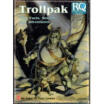 Trollpak - Troll Facts, Secrets and Adventures (rpg Runequest en VO)