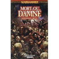 Mort ou Damné (roman Warhammer en VF) 002