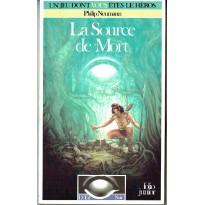 La Source de Mort (jdr L'Oeil Noir Gallimard en VF) 002