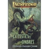 La Peste des Ombres (roman univers Pathfinder en VF) 001