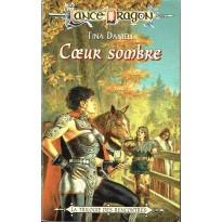 Coeur sombre (roman LanceDragon en VF)