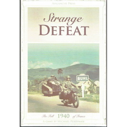 Strange Defeat - The Fall of France 1940 (wargame Avalanche Press en VO) 001