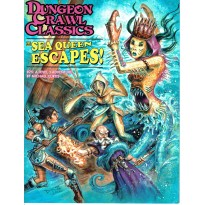 Dungeon Crawl Classics 75 - The Sea Queen Escapes ! (jdr D&D & d20 System en VO)