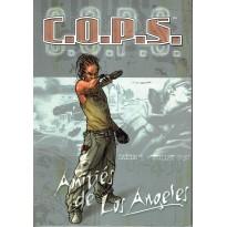 Amitiés de Los Angeles - Saison 1 - Juillet 2030 (jdr C.O.P.S. de Siroz en VF) 004