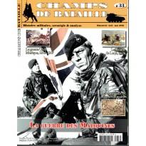 Champs de Bataille N° 33 (Magazine histoire militaire & stratégie)