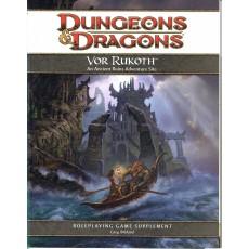 Vor Rukoth - An Ancient Ruins Adventure Site (jdr Dungeons & Dragons 4 en VO)
