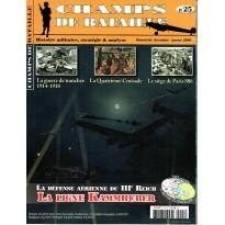 Champs de Bataille N° 25 (Magazine histoire militaire & stratégie)