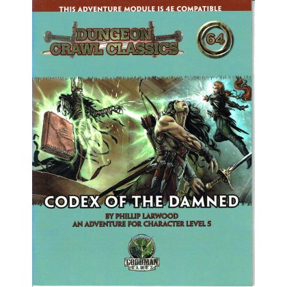 Dungeon Crawl Classics 64 - Codex of the Damned (jdr D&D 4 en VO) 001