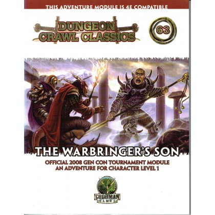 Dungeon Crawl Classics 63 - The Warbringer's Son (jdr D&D 4 en VO) 001
